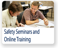 Check out our safety seminar and online training